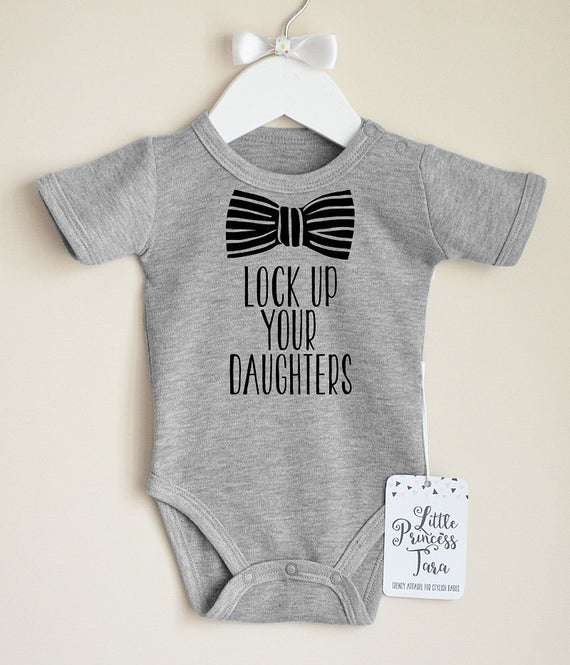 Lock Up Your Daughters Baby Boy Clothes. Baby Boy's | Et
