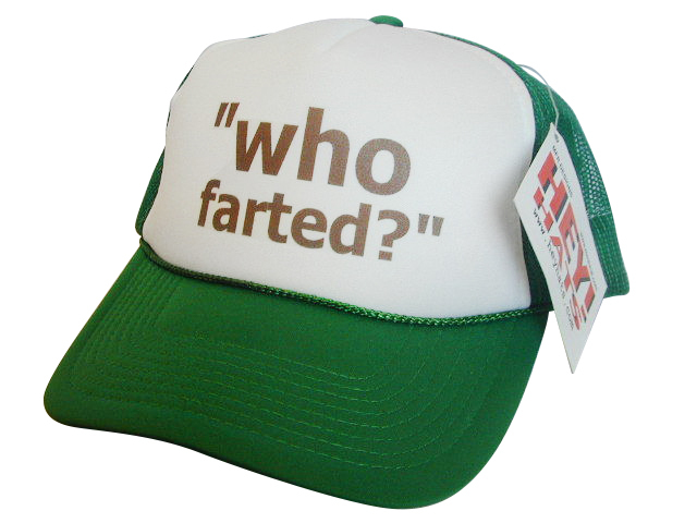 Who Farted? Trucker Hat, Trucker Hats, Mesh Hat, Funny Ha