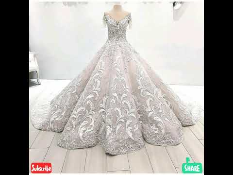 Top Wedding gown Latest 2019// Most beautiful gowns for girls .